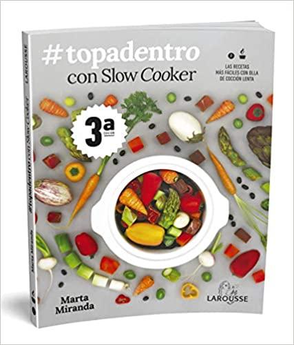 Libro: #Topadentro con Slow cooker