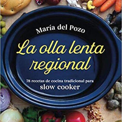 Olla lenta regional - María Del Pozo